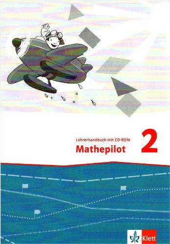 9783122366247: Mathepilot. Lehrerhandbuch mit CD-ROM 2. Schuljahr
