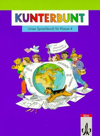 9783122410407: Kunterbunt. Unser Sprachbuch für Klasse 4. Neu. Mit Lateinischer Ausgangsschrift. RSR