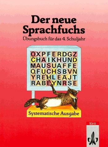 Der neue Sprachfuchs. 4. Schuljahr. Übungsbuch. RSR.: Heinz-Werner Neudorfer