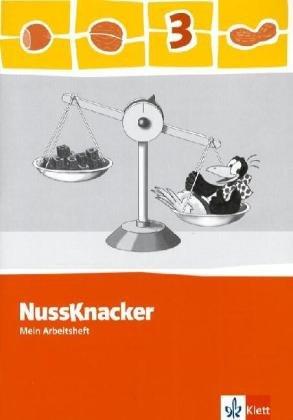 9783122445324: Der Nussknacker. Arbeitsheft 3. Schuljahr. Ausgabe 2009 für Sachsen, Rheinland-Pfalz und das Saarland