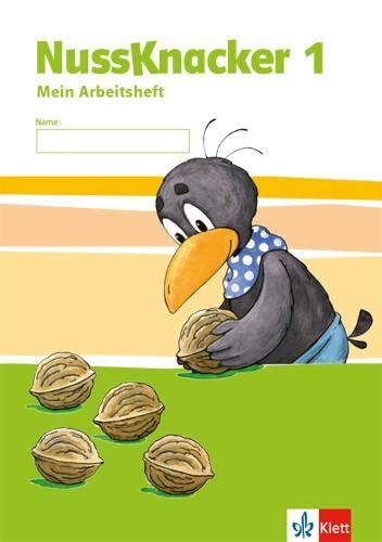 9783122575120: Der Nussknacker. Arbeitsheft 1. Schuljahr. Ausgabe für Hamburg, Bremen, Hessen, Baden-Württemberg, Berlin, Brandenburg, Mecklenburg-Vorpommern, Sachsen-Anhalt, Thüringen