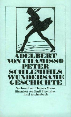 Peter Schlemihls wundersame Geschichte. Mit Materialien: Chamisso, Adalbert von