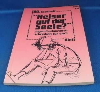 9783122615109: Heiser auf der Seele?. Jugendbuch-Autoren schreiben für Euch