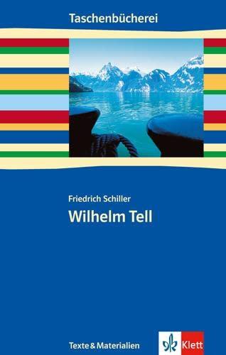 9783122625108: Wilhelm Tell. Texte und Materialien: Ab 9./10. Schuljahr