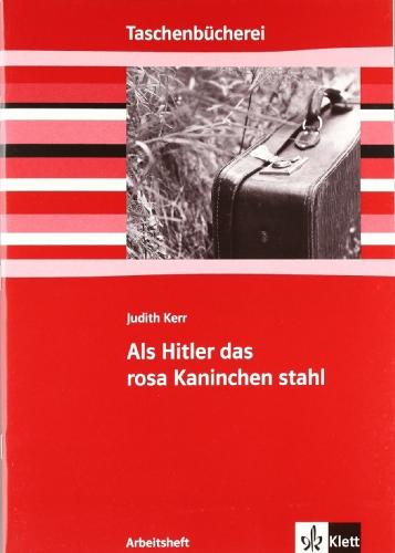 9783122626259: Als Hitler das rosa Kaninchen stahl. Arbeitsheft: Ab 5./6. Schuljahr
