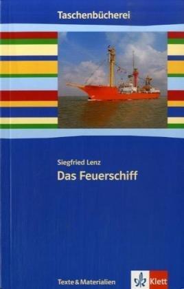 9783122626501: Das Feuerschiff: Ab 9./10. Schuljahr