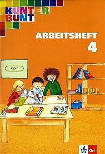 9783122700713: Kunterbunt Sprachbuch 4 Arbeitsheft. Allgemeine Ausgabe. Neubearbeitung