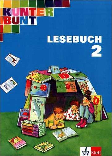 9783122701147: Kunterbunt Lesebuch (Baden-Württemberg) - bisherige Ausgabe: Kunterbunt. Unser Lesebuch für Klasse 2. Schülerbuch. Neubearbeitung. Baden-Württemberg, Rheinland-Pfalz