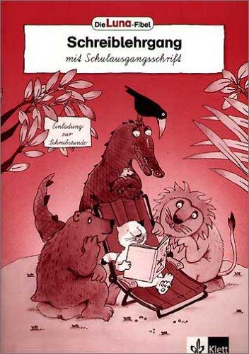 9783122703455: Die Luna-Fibel. Schreiblehrgang. Schulausgangsschrift
