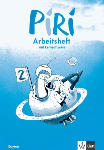 9783122705534: Piri 2. Schuljahr. Arbeitsheft mit CD-ROM. Bayern. Neubearbeitung: Das Sprach-Lese-Buch