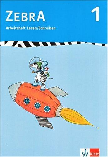 9783122706043: Zebra 1. Arbeitsheft Lesen / Schreiben: Anfangsunterricht