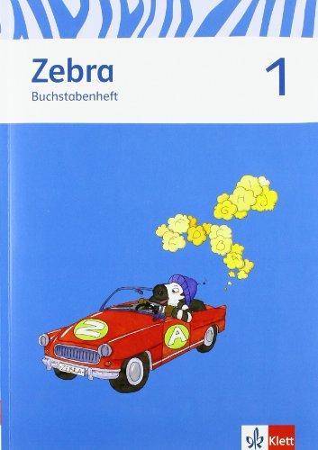 9783122706333: Zebra. Buchstabenheft 1. Schuljahr. Neubearbeitung