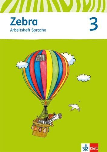 9783122706708: Zebra. Neubearbeitung. Arbeitsheft Sprache 3. Schuljahr