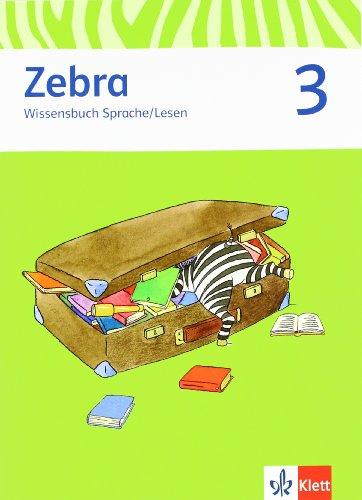 9783122706753: Zebra. Neubearbeitung. Wissensbuch Sprache. Lesen 3.Schuljahr