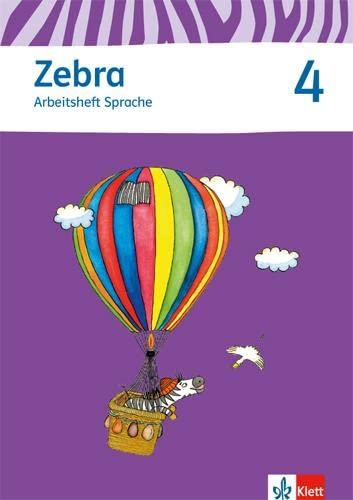 9783122706807: Zebra 4 Arbeitsheft Sprache 4. Schuljahr: Neubearbeitung