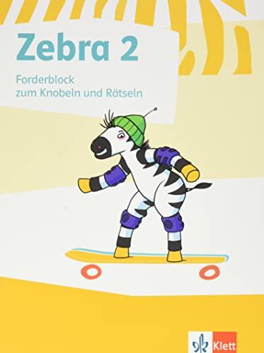 9783122706982: Zebra. Forderblock zum Knobeln und Rätseln 2. Schuljahr (Neubearbeitung)