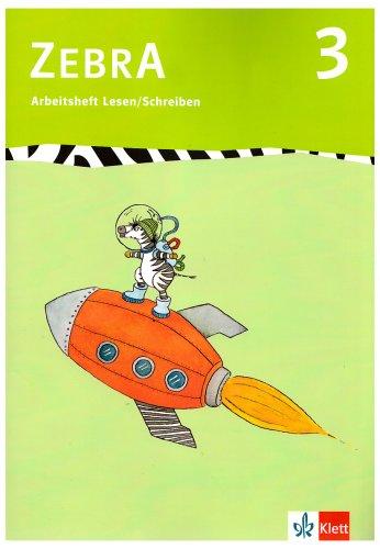 Zebra 3. Arbeitsheft Lesen und Schreiben 3.: Brettschneider, Stephanie, Clasing,