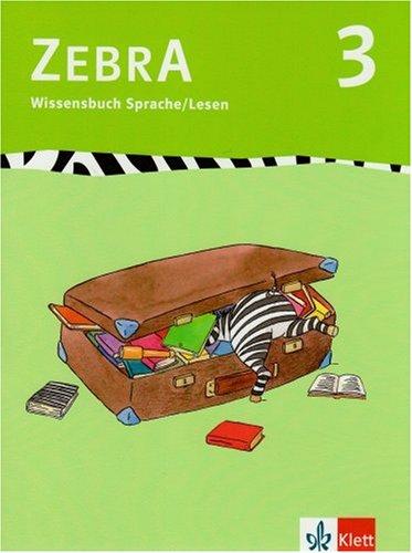 Zebra 3. Wissensbuch Sprache und Lesen 3.: Bünstorf, Imke, Kargl,