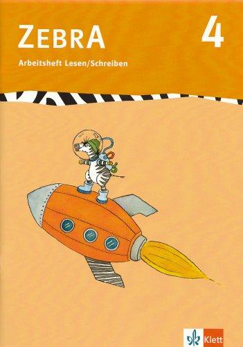 Zebra 4. Arbeitsheft Lesen und Schreiben 4.: Brettschneider, Stephanie, Clasing,