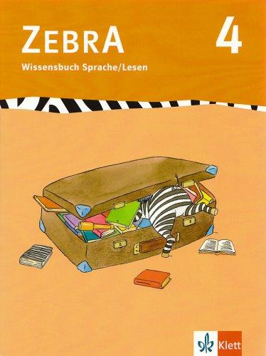 Zebra 4. Wissensbuch Sprache und Lesen 4.: Bünstorf, Imke, Kargl,