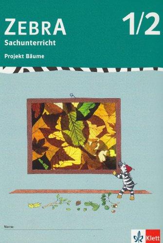 9783122707606: Zebra Projekthefte. Projekt Bäume. 1./2. Schuljahr: für den Sachunterricht