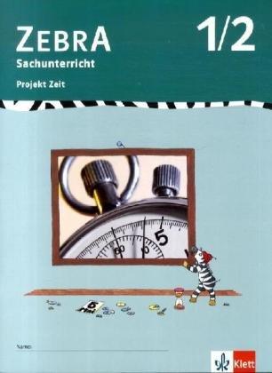 9783122707637: Zebra Projekthefte. Projekt Zeit. 1./2. Schuljahr: für den Sachunterricht