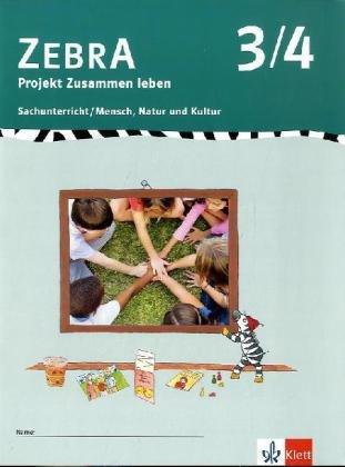 9783122707682: ZEBRA . Projekt Zusammen leben 3./4. Schuljahr