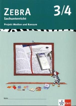 9783122707729: Zebra - Sachunterricht 3./4. Schuljahr, Projekt Medien und Konsum