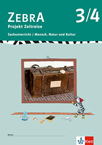 9783122707736: Zebra - Sachunterricht 3./4. Schuljahr, Projekt Zeitreise