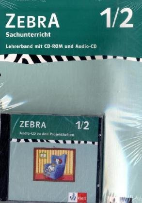9783122707828: ZEBRA. Sachunterricht. Mensch, Natur und Kultur mit Audio-CD und CD-ROM. Lehrerband. 1./2. Schuljahr