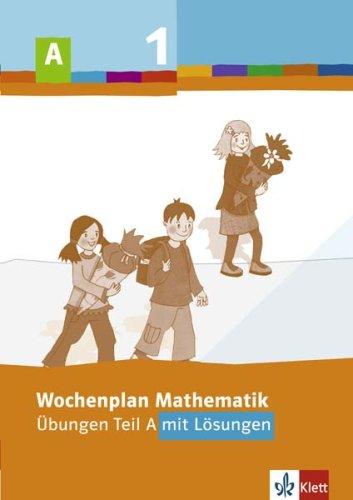 9783122801328: Wochenplan Mathematik. Übungen Teil A mit Lösungen 1. Schuljahr: Baden-Württemberg, Berlin, Brandenburg, Bremen, Hamburg, Hessen, ... Sachsen, Sachsen-Anhalt, Schleswig-Holstein