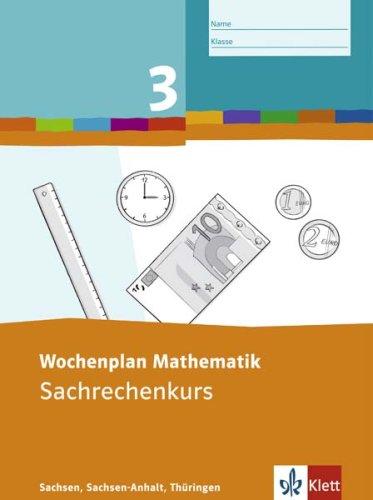 9783122803254: Wochenplan Mathematik. Sachrechenkurs 3. Schuljahr. Sachsen, Sachsen-Anhalt, Thüringen: Sachrechenkurs. Ausgabe für Sachsen, Sachsen-Anhalt, Thüringen