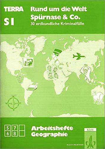 9783122818005: TERRA Arbeitshefte Geographie, Rund um die Welt, Spürnase & Co.