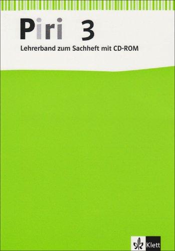 9783123002953: Piri Sachheft. Lehrerband mit CD-ROM. 3. Schuljahr: Ausgabe für Bremen, Hamburg, Hessen, Niedersachsen, Nordrhein-Westfalen, Rheinland-Pfalz, Schleswig-Holstein und Saarland