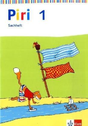 9783123003059: Piri Sachunterricht. Sachheft 1. Ausgabe Berlin, Brandenburg, Mecklenburg-Vorpommern, Sachsen-Anhalt