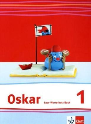 Oskar Fibel. Lese-Wortschatz-Buch: Löffler, Cordula, Mackowiak,