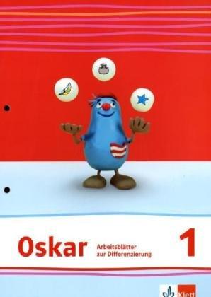 Oskar Fibel / Arbeitsblätter zur Differenzierung: Cordula Löffler, Katja