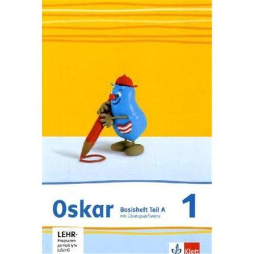 9783123004957: Oskar Fibel - Neubearbeitung. Basisheft mit CD-ROM: Teil A und Teil B
