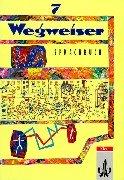 9783123073007: Wegweiser. 7. Schuljahr. Sprachbuch. RSR.