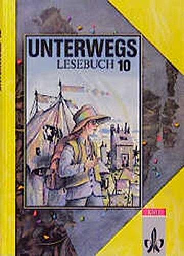 Unterwegs, Lesebuch, Allgemeine Ausgabe, neue Rechtschreibung, 10.