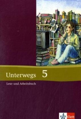 Unterwegs - Neubearbeitung. Lesebuch für die Sekundarstufe: Bleier-Staudt, Elke, Katrin