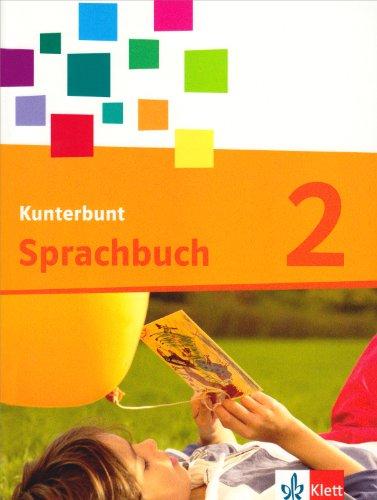 9783123104404: Das Kunterbunt Sprachbuch. Schülerbuch 2. Schuljahr