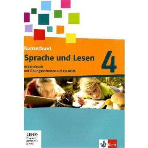 9783123104855: Das Kunterbunt Sprachbuch - Neubearbeitung. Arbeitsbuch Sprache und Lesen 4. Schuljahr mit CD-ROM