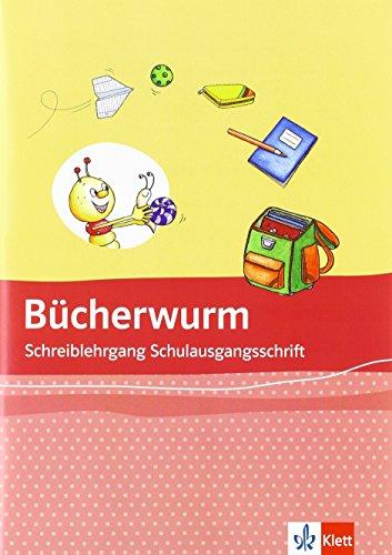 9783123107030: Die Bücherwurm Fibel. Schreiblehrgang Schulausgangsschrift