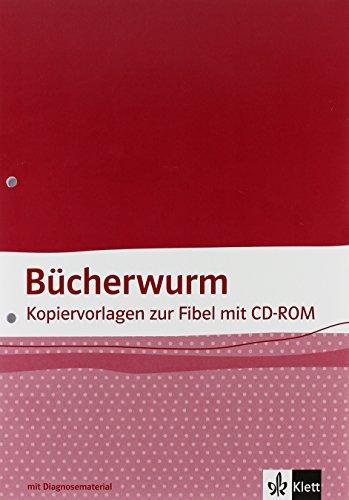 9783123107191: Die Bücherwurm Fibel. Allgemeine Ausgabe Kopiervorlagen mit CD-ROM