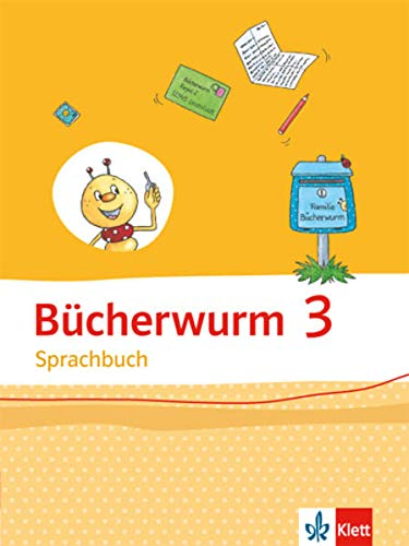 9783123107306: Bücherwurm Sprachbuch. Schülerbuch 3. Schuljahr. Ausgabe für Sachsen