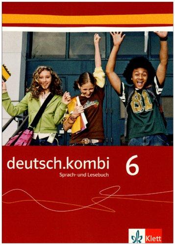 9783123131608: deutsch.kombi. Band 6: 10. Schuljahr. Sprach- und Lesebuch. Allgemeine Ausgabe