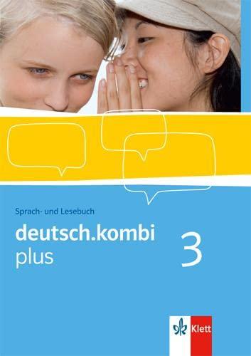 9783123131738: deutsch.kombi PLUS 3. 7. Klasse. Allgemeine Ausgabe für differenzierende Schulen. Schülerbuch