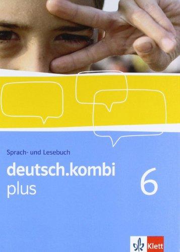 9783123131769: deutsch.kombi PLUS 6. Allgemeine Ausgabe für differenzierende Schulen. Schülerbuch 10. Klasse