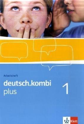 9783123131912: deutsch.kombi PLUS 1. 5. Klasse. Allgemeine Ausgabe f�r differenzierende Schulen. Arbeitsheft